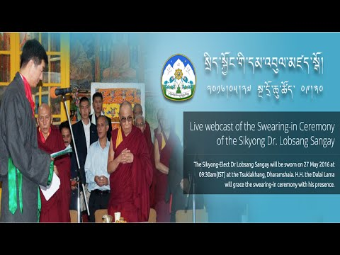 Live webcast of the Swearing-in Ceremony of the Sikyong Dr. Lobsang Sangay