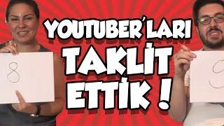 Türk Youtuber'ların Taklidini Yaptık