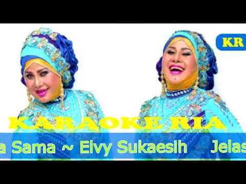 Karaoke Dangdut Lawas ~ Jelas Wanita Semua Sama ~ Elvy Sukaesih
