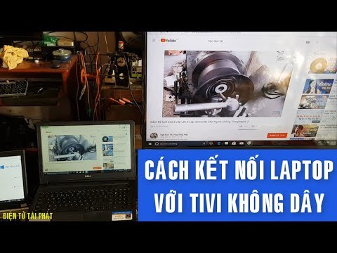 Cách Kết Nối Laptop, Với Tivi Không Dây, Qua Thiết Bị DongLe ✔