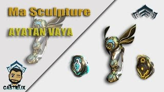 how to get ayatan sculptures warframe