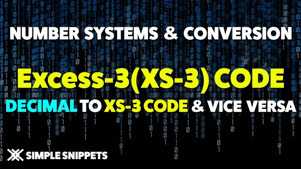 Excess-3 Code | XS-3 Code | Decimal to Excess3 conversion & Excess3 to  Decimal conversion