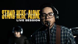 Download lagu Stand Here Alone - Kita Lawan Mereka (Live Session)