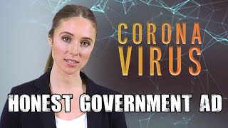 Honest Government Ad | Coronavirus: Flatten The Curve