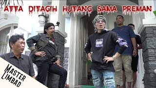 ATTA DITAGIH HUTANG SAMA PREMAN | PRANK MASTER LIMBAD MP3