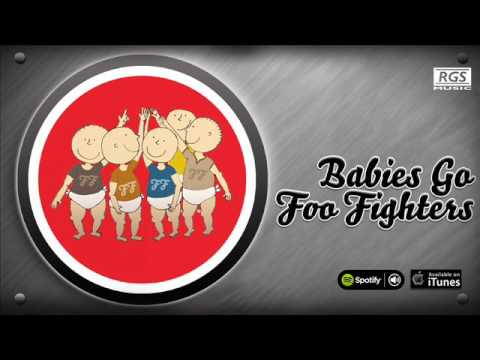 Babies Go Foo Fighters. Full Album. Foo Fighters para bebes