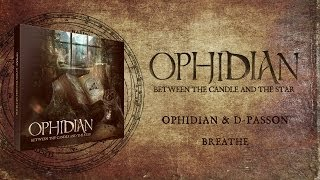 Ophidian & D Passion - Breathe