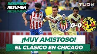 Resumen Guadalajara 0 - 0 América | Partido Amistoso 8 de septiembre 2019 | TUDN