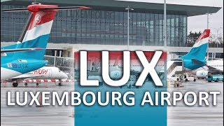 Luxembourg Airport | Landing & Take-off and Terminals A & B