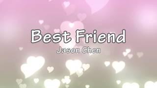 [Karaoke] Best Friend - Jason Chen