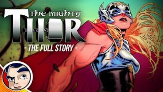 Mighty Thor (Jane Foster) - Full Story | Comicstorian