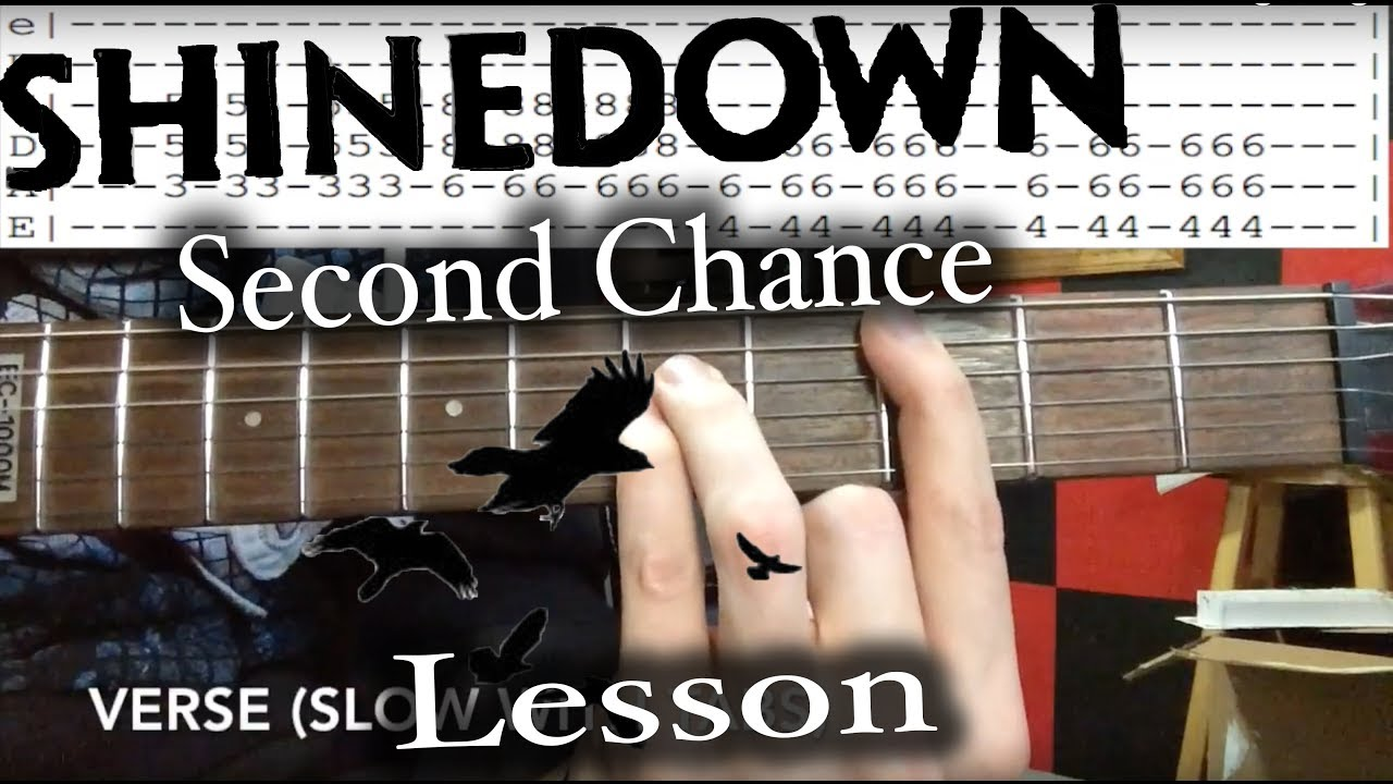 How to play second chance by shinedown on guitar lessontutorial how to play second chance by shinedown on guitar lessontutorial hexwebz Images