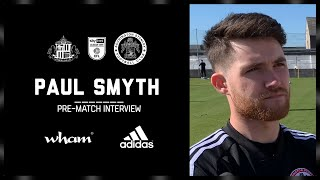 INTERVIEW: Smyth on Saturday's trip to Sunderland