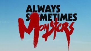 Always Sometimes Monsters [2] - DUBSTOWN
