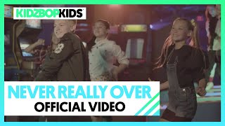 KIDZ BOP Kids - Never Really Over (Official Video) [KIDZ BOP 2020]