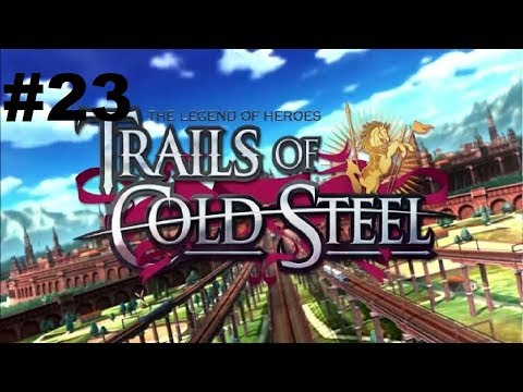 Let's Play Trails of Cold Steel PC #23 - Rean the Arms Merchant