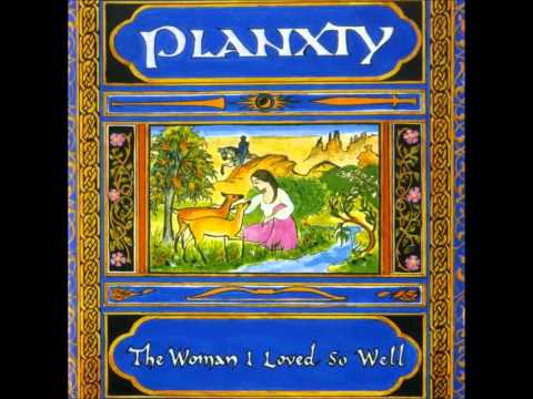 Planxty - The Woman I Never Forgot