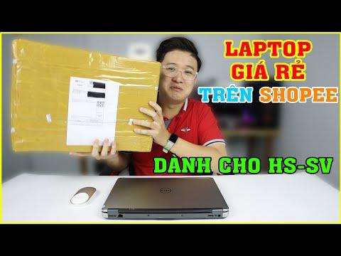Mở hộp Laptop DELL Giá Học Sinh Sinh Viên, mua Online trên SHOPEE   MUA HÀNG ONLINE