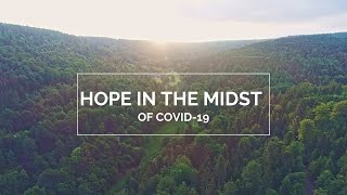Hope in the Midst of COVID-19