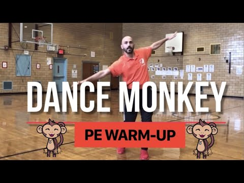 "PhysEdZone: ""Dance Monkey"" PE Dance Warm-up"