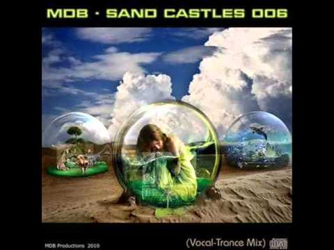 Клип MDB - Sand Castles (Vocal-Trance Mix