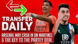 Arsenal May Cash In On Martinez & The Key To The Partey Deal | AFTV Transfer Daily