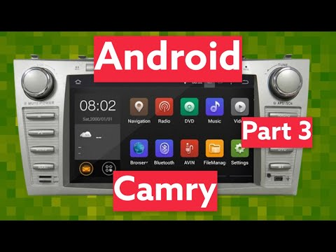 How To Install CAMRY NAVIGATION ANDROID Part 3