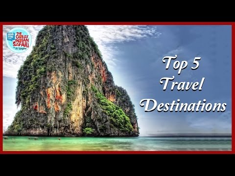 Best Travel Places for Holiday (International) | Best Travel Places