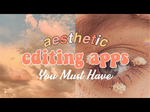 AESTHETIC EDITING APPS YOU MUST HAVE // (iOS & Android)