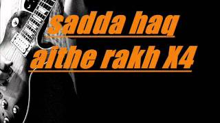 Sadda haq lyrics[ROCKSTAR 2011]