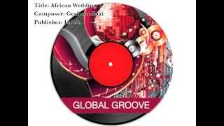 Lalela Production Music Library African Wedding Geshom Gazi
