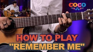 How to Play Remember Me Recuerdame on Guitar From Disney's Coco