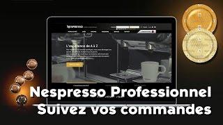 Nespresso Professionnel : Suivez votre commande en ligne