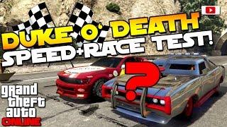 GTA 5 Online - 🔥🏁Duke O' Death Speed + Race Test!🏁🔥[VS. Dominator, Sabre Turbo Custom etc.]