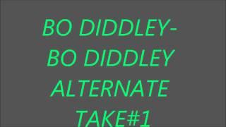 BO DIDDLEY( BO DIDDLEY-ALTERNATE TAKE#1