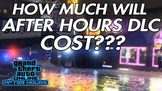 Video How much GTA money will the AFTER HOURS DLC cost??? download MP3, 3GP, MP4, WEBM, AVI, FLV Juli 2018