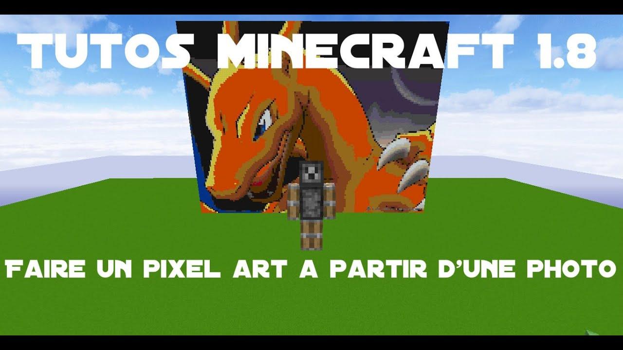 Tuto Minecraft 18 Faire Un Pixel Art A Partir Dune Photo