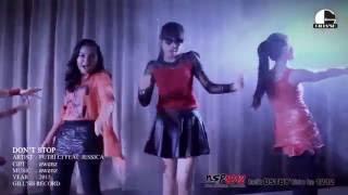 Putri Ci Feat Jessica Saragih - Don't Stop