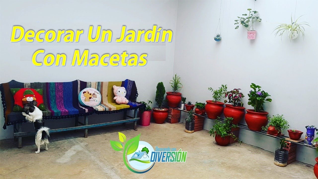 Como decorar un jard n con macetas parte final youtube - Decorar el jardin con poco dinero ...