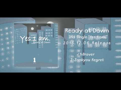 【Trailer】 Ready at Dawn  『Yes 1 am.』