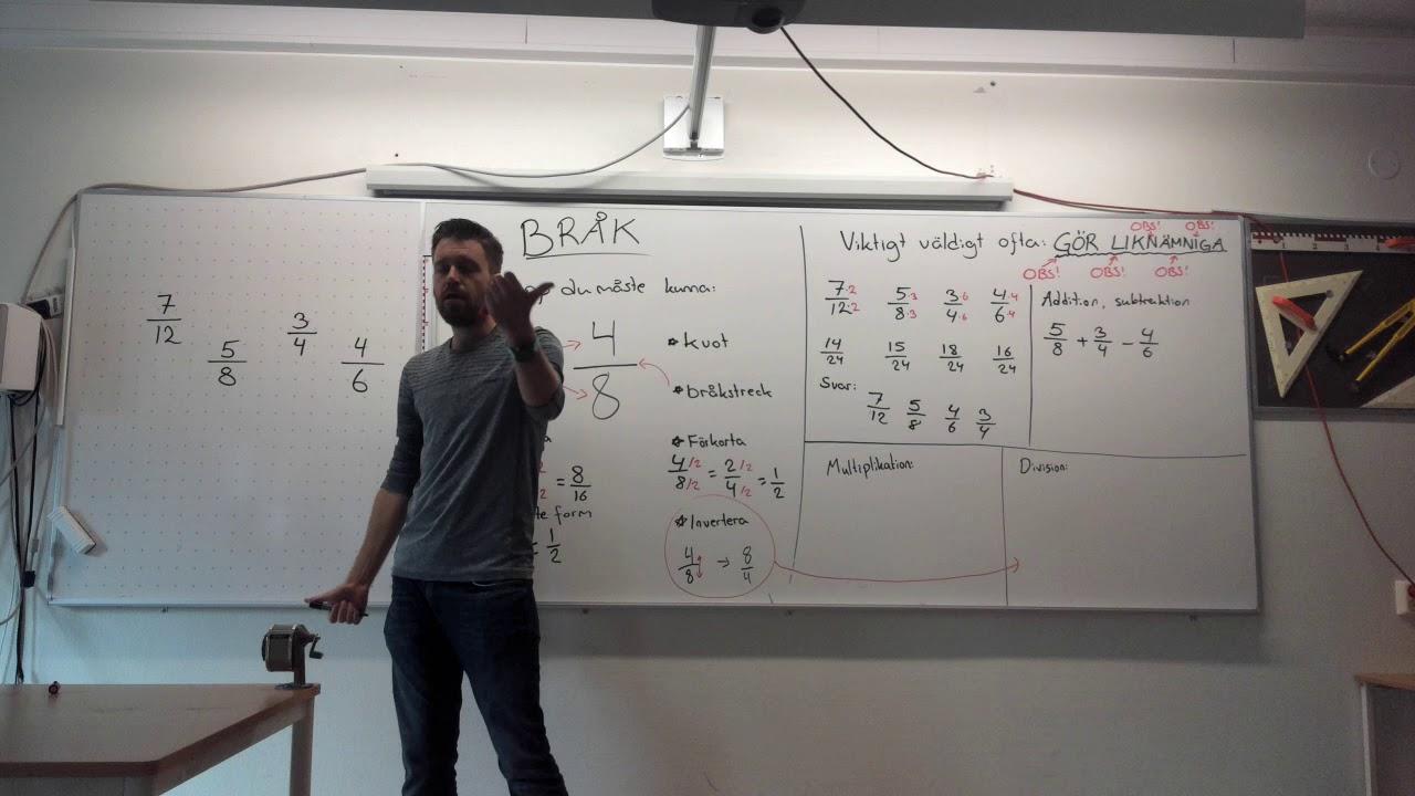 Matematik 1b, 2.1. Bråk: Addition, subtraktion, multiplikation och division samt viktiga begrepp.