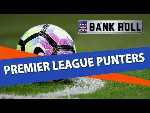 EPL Week 15 Football Betting Predictions | Premier League Punters  | Team Bankroll