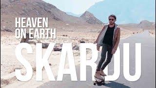 "SKARDU ""HEAVEN ON EARTH""   UKHANO"