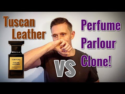 Tom Ford Tuscan Leather Fragrance Review and Perfume Parlour Clone Comparison