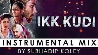 Ikk Kudi (Instrumental Mix) - Subhadip Koley | Lyrical video | Udta Punjab |