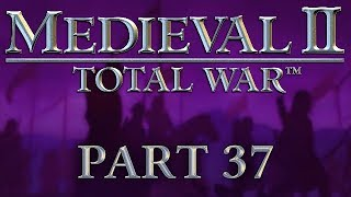 Medieval 2: Total War - Part 37 - Game of Thrones