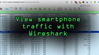 View Smartphone Traffic With Wireshark On The Same Network Tutorial