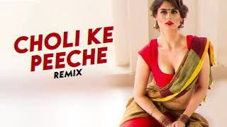 Choli Ke Peeche (2018 Remix) - DJ LIJO | Hit Dance Song Remix.mp3