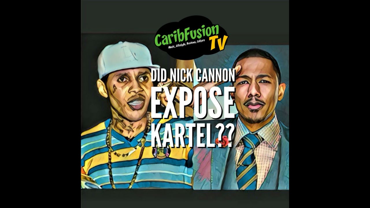Did Nick Cannon Just Expose Vybz Kartel