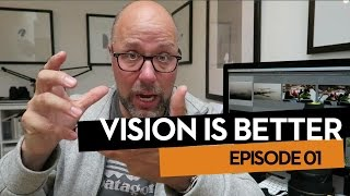 Vision Is Better, Ep.01. David talks about gear for grizzlies and why he hates his DSLR.